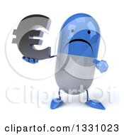 Clipart Of A 3d Unhappy Blue And White Pill Character Holding And Pointing To A Euro Symbol Royalty Free Illustration