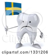 Clipart Of A 3d Unhappy Tooth Character Holding A Swedish Flag Royalty Free Illustration
