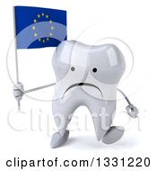 Clipart Of A 3d Unhappy Tooth Character Walking And Holding A European Flag Royalty Free Illustration