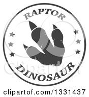 Clipart Of A Dark Gray Raptor Dinosaur Foot Print In A White Circle With Text Royalty Free Vector Illustration by Hit Toon