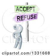 Clipart Of A 3d Silver Man Looking Up At Green And Pink Refuse And Accept Street Signs Royalty Free Vector Illustration
