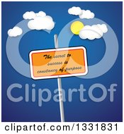 Clipart Of A Sign With The Secret To Success Is Constancy Of Purpose Royalty Free Vector Illustration