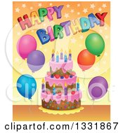 Clipart Of A Cartoon Cake With Colorful Stars Party Balloons And Happy Birthday Text Over Orange Royalty Free Vector Illustration by visekart