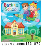 Clipart Of A Caucasian Boy And Girl Flying On A Pencil Over A Building And Saying Back To School Royalty Free Vector Illustration