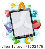 Clipart Of A Tablet Computer With A Blank Screen Over Alphbet Abc Letters Numbers And An Apple Royalty Free Vector Illustration by BNP Design Studio