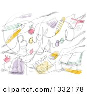Clipart Of A Sketched Back To School Greeting With Accessories Royalty Free Vector Illustration