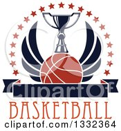 Clipart Of A Winged Basketball Under A Trophy With A Circle Of Stars Over Text And A Blank Banner Royalty Free Vector Illustration