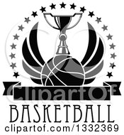 Clipart Of A Black And White Winged Basketball Under A Trophy Inside A Circle Of Stars Over Text And A Blank Banner Royalty Free Vector Illustration