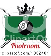 Clipart Of A Billiards Pool Eight Ball Over A Table Text Crown And Crossed Cue Sticks Royalty Free Vector Illustration