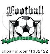 Clipart Of Text Over A Soccer Ball And Goal Net Over A Blank Green Banner Royalty Free Vector Illustration