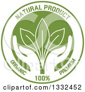 Round Label With A Pair Of Green Hands Supporting Leaves With Natural Product Text