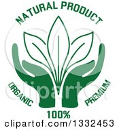 Pair Of Green Hands Supporting Leaves With Natural Product Text