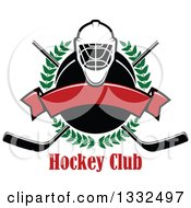 Clipart Of A Hockey Mask Over A Laurel Wreath Puck Crossed Sticks Text And Blank Red Banner Royalty Free Vector Illustration