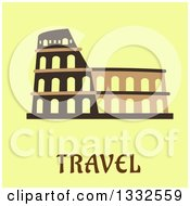 Clipart Of A Flat Design Of The Flavian Amphitheatre Over Travel Text On Pastel Green Royalty Free Vector Illustration