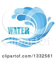 Clipart Of A Blue Splash Or Surf Wave With Water Text 6 Royalty Free Vector Illustration