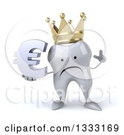 Clipart Of A 3d Unhappy Crowned Tooth Character Holding Up A Finger And A Euro Currency Symbol Royalty Free Illustration