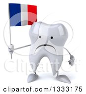 Clipart Of A 3d Unhappy Tooth Character Holding A French Flag Royalty Free Illustration