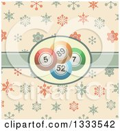 Clipart Of A Retro Background With Bingo Balls In A Ribbon Label Over Snowflakes Royalty Free Vector Illustration