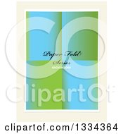 Clipart Of A Piece Of Folded Gradient Blue And Green Green Paper With Sample Text On Off White Royalty Free Vector Illustration