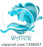 Clipart Of A Blue Splash Or Surf Wave With Water Text 8 Royalty Free Vector Illustration