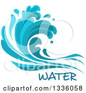 Clipart Of A Blue Splash Or Surf Wave With Water Text 7 Royalty Free Vector Illustration