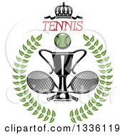 Clipart Of A Green Wreath With A Tennis Ball Crown And Text Crossed Rackets And Trophy Cup Royalty Free Vector Illustration