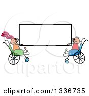 Doodled Disabled Caucasian Boy And Girl In Wheelchairs Holding A Blank Sign