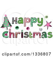 Clipart Of Patterned Sketched Happy Christmas Text With A Tree Royalty Free Vector Illustration