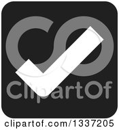 Clipart Of A White Selection Tick Check Mark In A Black Square App Icon Button Design Element Royalty Free Vector Illustration