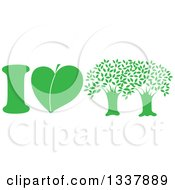 Green I Love Trees Design With A Heart Shaped Leaf