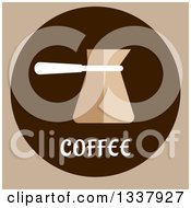 Clipart Of A Flat Design Turkish Coffee Copper Cezve On Brown And Tan Royalty Free Vector Illustration