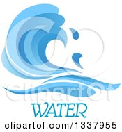 Clipart Of A Blue Splash Or Surf Wave With Water Text 10 Royalty Free Vector Illustration