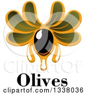 Clipart Of A Dripping Black Olive And Text Royalty Free Vector Illustration