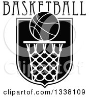 Black And White Basketball Over A Hoop And Shield With Text