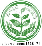 Clipart Of A Seedling Plant Over Green Hands Natural Product Label Royalty Free Vector Illustration