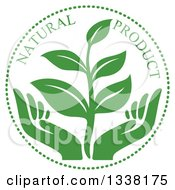 Clipart Of A Seedling Plant Over Green Hands Natural Product Label 2 Royalty Free Vector Illustration