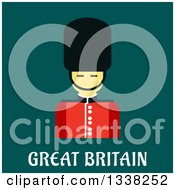 Clipart Of A Flat Design Beefeater Guard Over Great Britain Text On Teal Royalty Free Vector Illustration by Vector Tradition SM