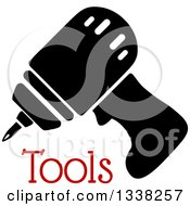 Clipart Of A Black Power Drill Over Text Royalty Free Vector Illustration