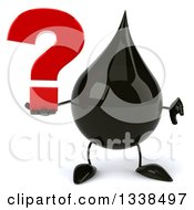 3d Oil Drop Character Holding A Question Mark And Giving A Thumb Down