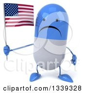 Clipart Of A 3d Unhappy Blue And White Pill Character Holding An American Flag Royalty Free Illustration