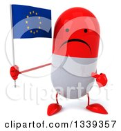 Clipart Of A 3d Unhappy Red And White Pill Character Holding And Pointing To A European Flag Royalty Free Illustration
