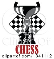 Clipart Of A Black And White Chess Trophy Cup Pieces And A Board Over Red Text Royalty Free Vector Illustration