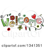 Clipart Of A Colorful Sketched WELCOME Word Royalty Free Vector Illustration