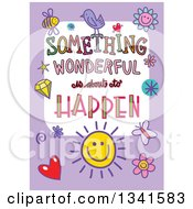 Clipart Of A Doodled Something Wonderful Is About To Happen Occasion Design Over Purple Royalty Free Vector Illustration by Prawny