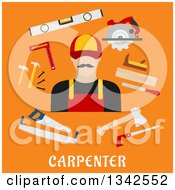 Poster, Art Print Of Flat Design White Male Carpenter And Tools Over Text On Orange