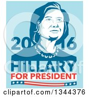 Clipart Of A Retro Portrait Of Hillary Clinton With Text On Blue Royalty Free Vector Illustration