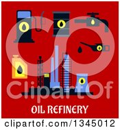 Clipart Of A Flat Design Industrial Plant Oil Pump Pipes And Fuel Station With Text On Red Royalty Free Vector Illustration by Vector Tradition SM