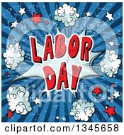 Clipart Of A Comic Styled Labor Day Text Burst With Puffs And Stars Over Grungy Blue Rays Royalty Free Vector Illustration by Pushkin