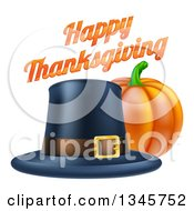 Clipart Of A 3d Pumpkin With A Pilgrim Hat And Happy Thanksgiving Greeting Royalty Free Vector Illustration by AtStockIllustration