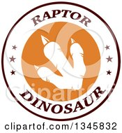 Clipart Of A White Raptor Dinosaur Foot Print In A Circle On A Label With Stars And Text Royalty Free Vector Illustration
